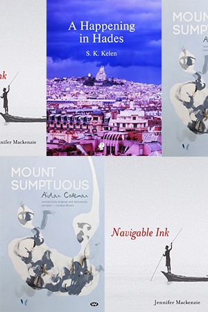 James Jiang reviews 'Mount Sumptuous' by Aidan Coleman, 'Navigable Ink' by Jennifer Mackenzie, and 'A Happening in Hades' by Stephen K. Kelen
