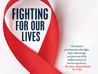 Garry Wotherspoon reviews 'Fighting for Our Lives: The history of a community response to AIDS' by Nick Cook