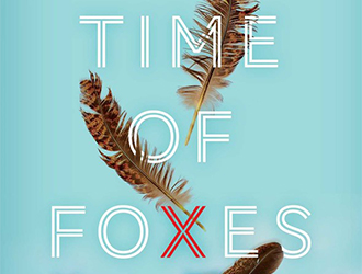 Debra Adelaide reviews 'In the Time of Foxes' by Jo Lennan