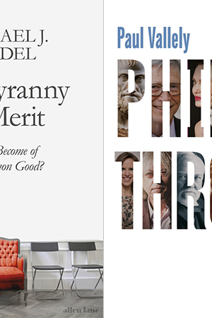 Glyn Davis reviews 'The Tyranny of Merit: What's become of the common good?' by Michael J. Sandel and 'Philanthropy: From Aristotle to Zuckerberg' by Paul Vallely