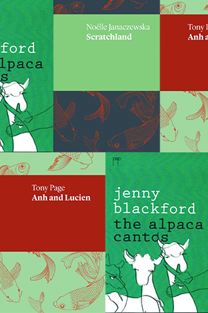 James Antoniou reviews 'Anh and Lucien' by Tony Page, 'Scratchland' by Noëlle Janaczewska, and 'The Alpaca Cantos' by Jenny Blackford