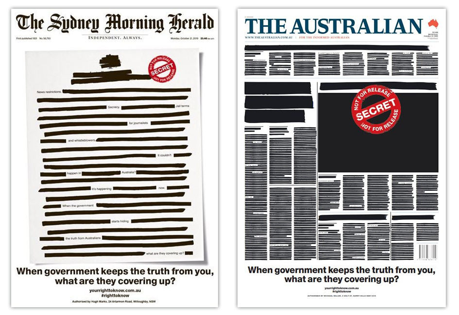 Redacted covers on 21 October 2019 of The Sydney Morning Herald and The Australian, two newspapers of many participating in the Your Right To Know campaign fighting for government transparency