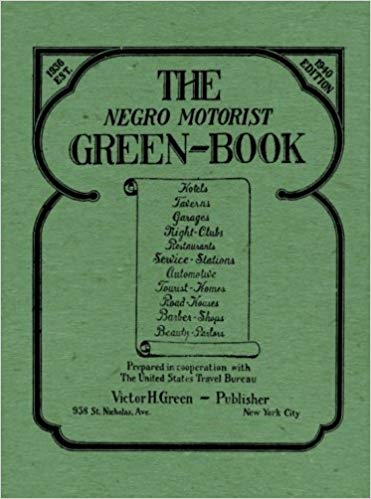 The Negro Motorist Green-Book by Victor Hugo Gree, 1940 facsimile edition, paperback
