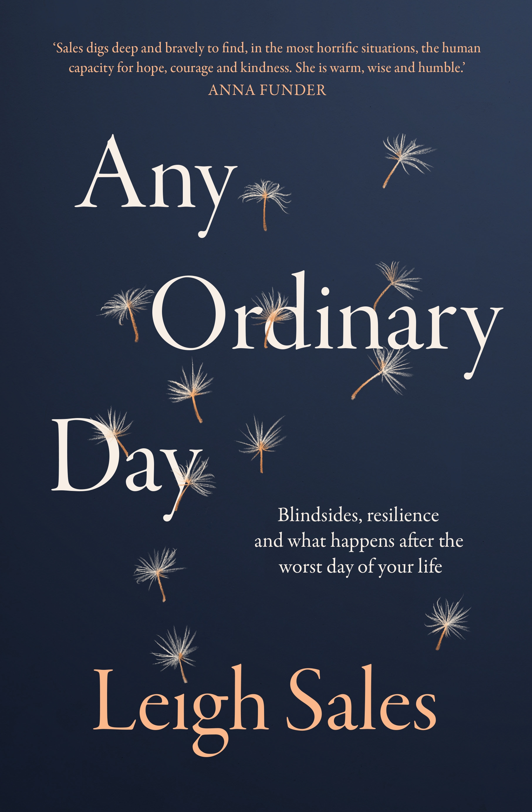 Any Ordinary Day by Leigh Sales (Hamish Hamilton)
