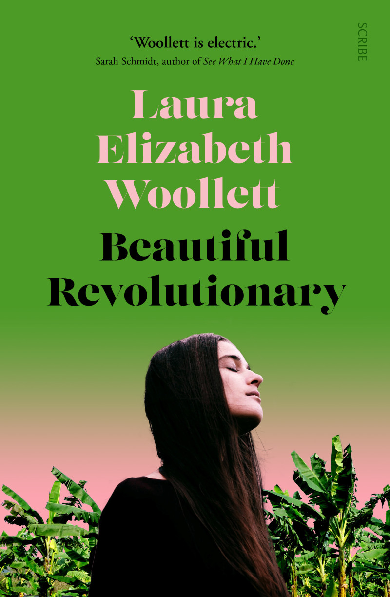 Beautiful Revolutionary by Laura Elizabeth Woollett (Scribe)