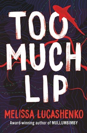 Too Much Lip by Melissa Lucashenko featured