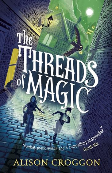 The Threads of Magic Walker Books, $19.95 pb, 380 pp