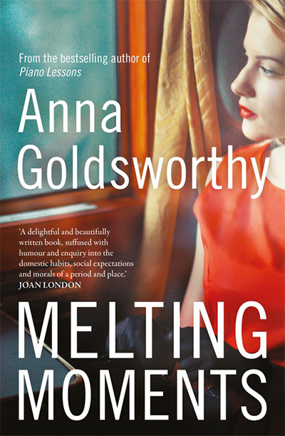 Melting Moments by Anna Goldsworthy