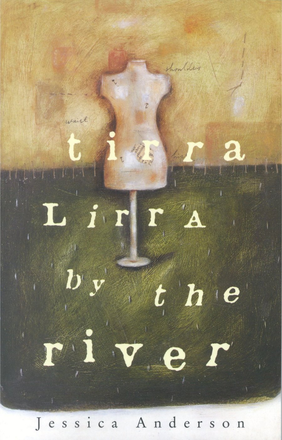 Tirra Lirra by the River (Picador edition, 1997)