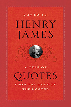 The Daily Henry James 250