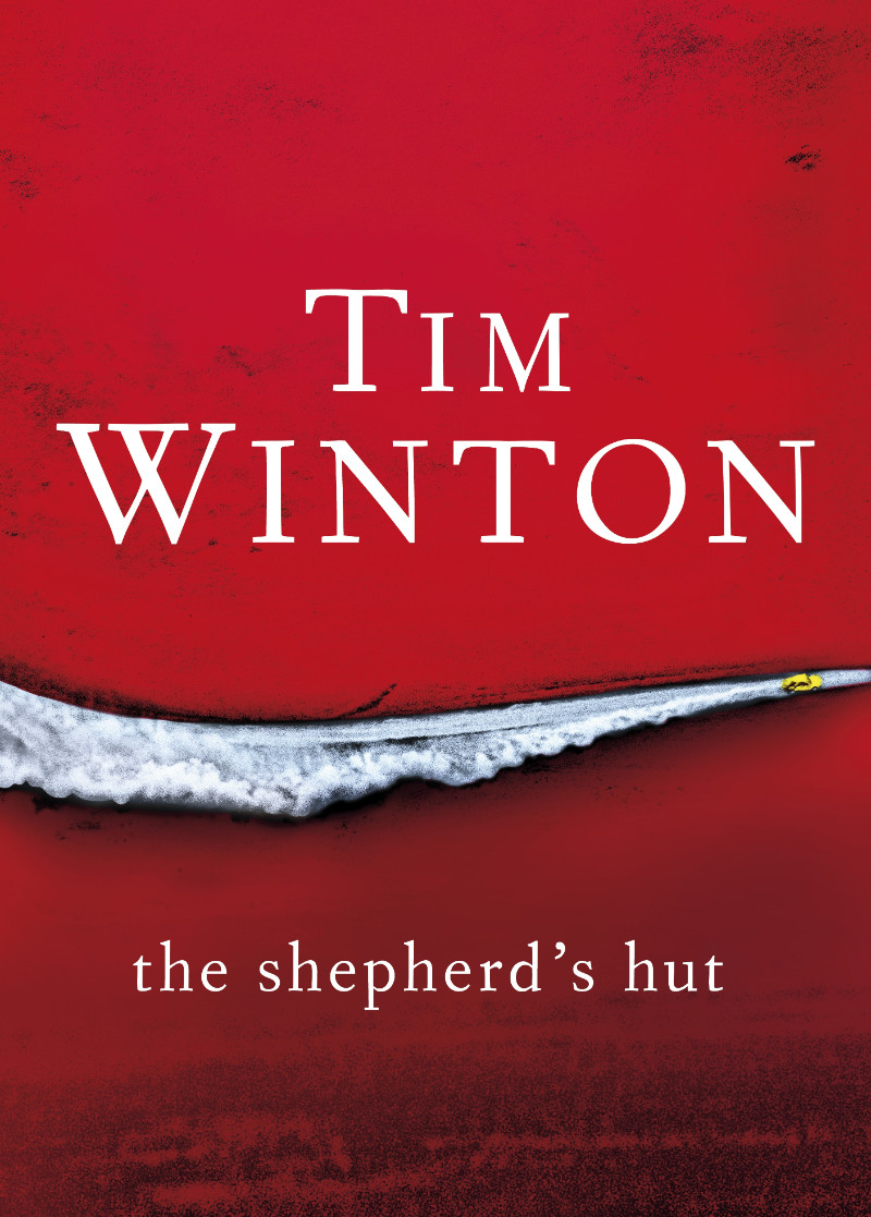 The Shepherds Hut by Tim Winton