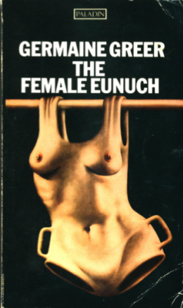 The Female Eunuch 1970 Macgibbon and Kee first edition
