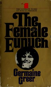 The Female Eunuch (Bantam, US edition, 1972)