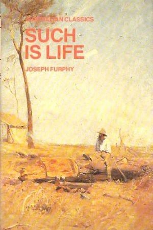 Such is Life by Joseph Furphy