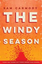 Alex Cothren reviews 'The Windy Season' by Sam Carmody