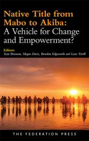 Richard Martin reviews 'Native Title from Mabo to Akiba: A vehicle for change and empowerment?' edited by Sean Brennan et al.