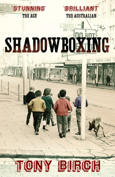 Steve Gome reviews 'Shadowboxing' by Tony Birch