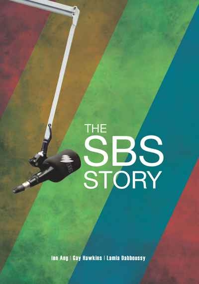 Dean Biron reviews 'The SBS Story: The challenge of cultural diversity' by Ien Ang, Gay Hawkins and Lamia Dabboussy