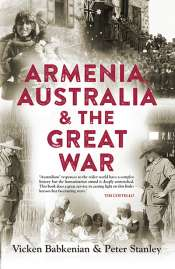 Joy Damousi reviews 'Armenia, Australia and the Great War' by Vicken Babkenian and Peter Stanley