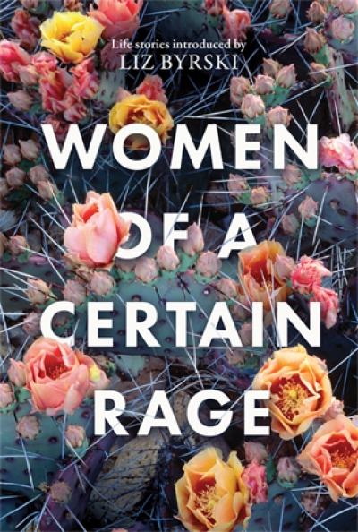 Caitlin McGregor reviews 'Women of a Certain Rage' edited by Liz Byrski
