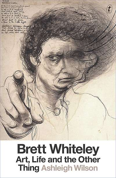 Simon Caterson reviews 'Brett Whiteley: Art, life and the other thing' by Ashleigh Wilson