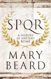 Christopher Allen reviews 'SPQR' by Mary Beard