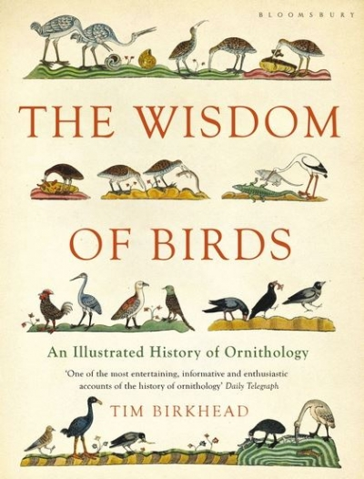 Peter Menkhorst reviews 'The Wisdom of Birds: An illustrated history of ornithology' by Tim Birkhead