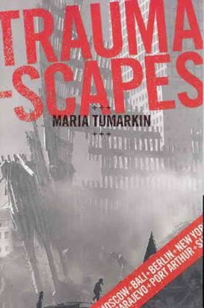Stephen Muecke 'Traumascapes: The power and fate of places transformed by tragedy' by Maria Tumarkin