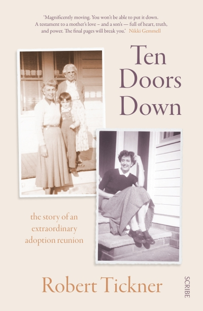 Josh Black reviews 'Ten Doors Down: The story of an extraordinary adoption reunion' by Robert Tickner