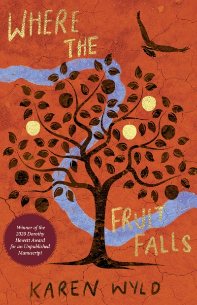 Laura La Rosa reviews 'Where the Fruit Falls' by Karen Wyld