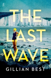 Rose Lucas reviews 'The Last Wave' by Gillian Best