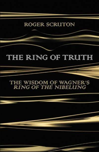 Tim Byrne reviews 'The Ring of Truth' by Roger Scruton