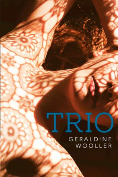 Jay Daniel Thompson reviews 'Trio' by Geraldine Wooller