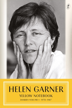 Peter Rose reviews 'Yellow Notebook: Diaries, Volume I, 1978–1987' by Helen Garner