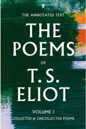 Benjamin Madden reviews 'The Poems of T.S. Eliot, Volume 1: Collected and Uncollected Poems' and 'The Poems of T.S. Eliot, Volume 2: Practical Cats and Further Verses' edited by Christopher Ricks