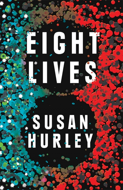 Stephen Dedman reviews 'Eight Lives' by Susan Hurley