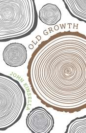 Brenda Walker reviews 'Old Growth' by John Kinsella