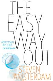Fiona Wright reviews 'The Easy Way Out' by Steven Amsterdam