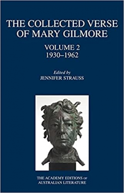 Ann Vickery review 'The Collected Verse of Mary Gilmore: Volume 2, 1930–1962' edited by Jennifer Strauss