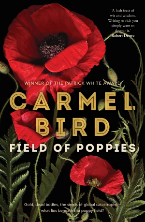 Gregory Day reviews 'Field of Poppies' by Carmel Bird