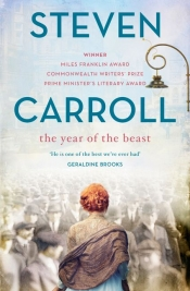 Kerryn Goldsworthy reviews 'The Year of The Beast' by Steven Carroll