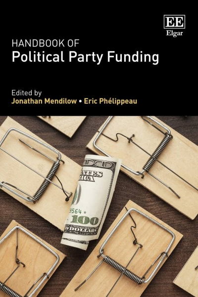Stephen Mills reviews 'Handbook of Political Party Funding' edited by Jonathan Mendilow and Eric Phélippeau