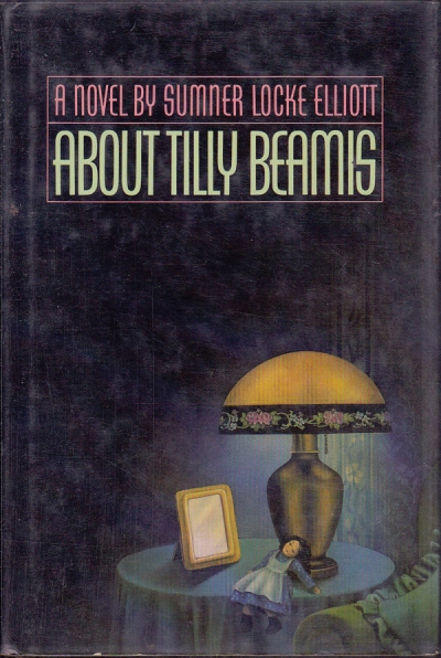 Laurie Clancy reviews 'About Tilly Beamis' by Sumner Locke Elliott
