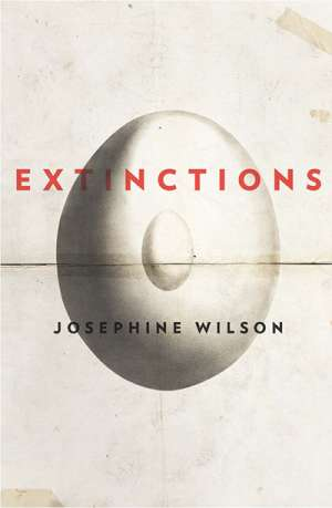 Gillian Dooley reviews 'Extinctions' by Josephine Wilson