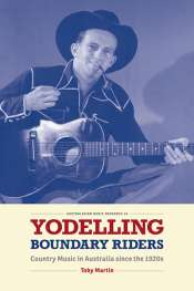 Doug Wallen reviews 'Yodelling Boundary Riders' by Toby Martin
