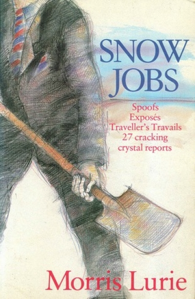 Alexander Buzo reviews 'Snow Jobs' by Morris Lurie