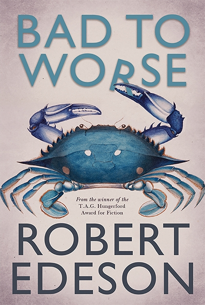Barry Reynolds reviews 'Bad to Worse' by Robert Edeson