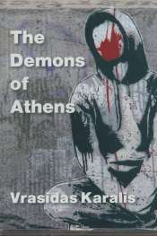 Kathryn Koromilas reviews 'The Demons of Athens' by Vrasidas Karalis