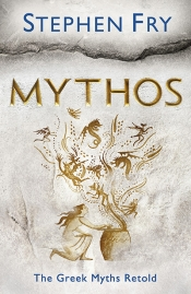 Julia Kindt reviews 'Mythos' by Stephen Fry