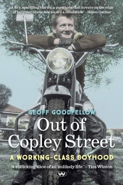 Jay Daniel Thompson reviews 'Out of Copley Street: A working-class boyhood' by Geoff Goodfellow